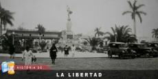 Historia de La Libertad
