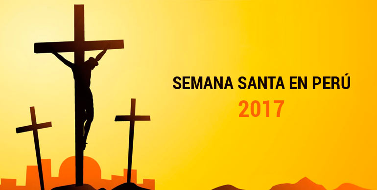 Semana Santa en Perú 2017