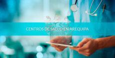 Centros de salud en Arequipa