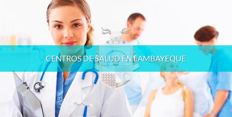 Centros de salud en Lambayeque