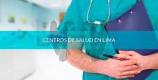 Centros de salud en Lima