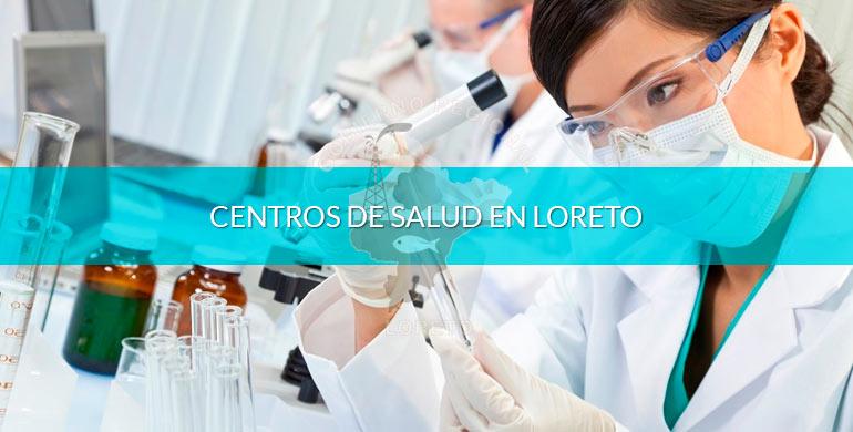 Centros de salud en Loreto