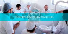 Centros de salud en Ayacucho