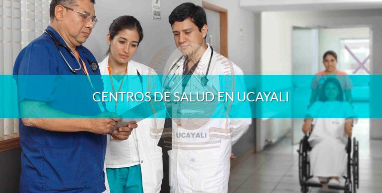 Centros de salud en Ucayali
