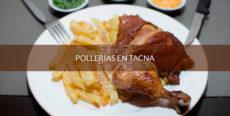 Pollerías en Tacna